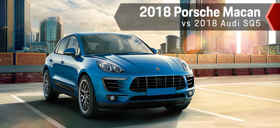 The 2018 Porsche Macan Vs The 2018 Audi SQ5 in Tallahassee, FL