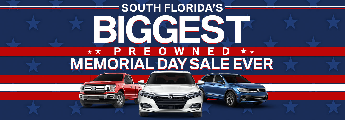South Florida's Biggest Pre-Owned Memorial Day Sale Ever
