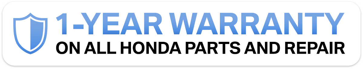 1-Year Warranty On All Honda Parts and Repair