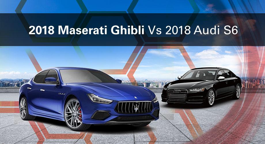 The 2018 Maserati Ghibli Vs The 2018 Audi S6 in Beverly Hills, CA