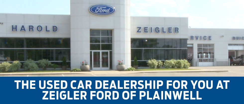 Zeigler Ford of Plainwell is the used car dealership with you in mind