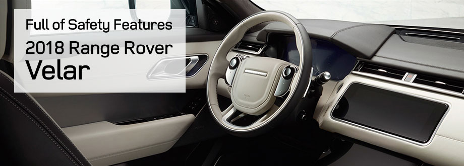 Safety features and interior of the 2018 Range Rover Velar - available at Land Rover Honolulu near Kailua and Honolulu, HI