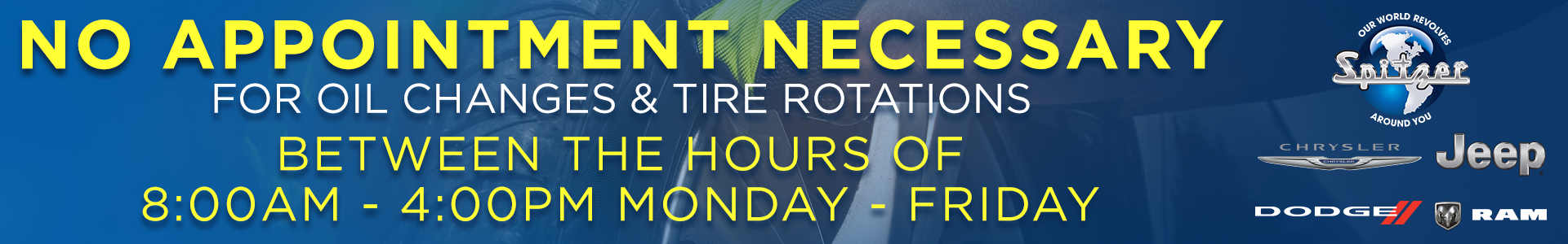 No appointment neccessary for oil changes and tire rotations