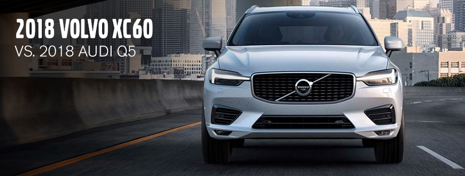 The 2018 Volvo XC60 Vs The 2018 Audi Q5 in Clearwater, FL