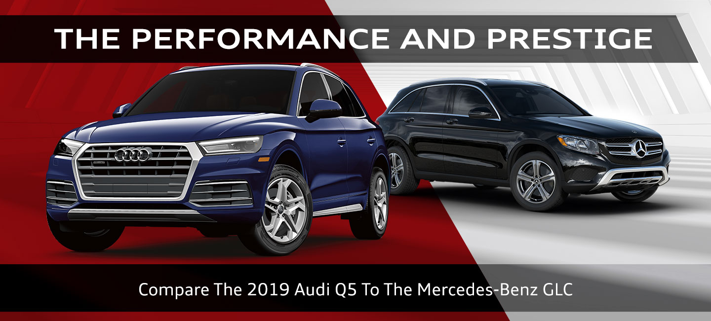 Compare 2019 Audi Q5 and Mercedes-Benz GLC, Audi Oklahoma City, Oklahoma City OK, Bethany, Edmond, El Reno, Midwest City, Norman