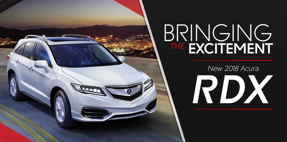 Top Reasons To Test Drive The RDX At Neil Huffman Acura At Oxmoor - 2018 rdx acura