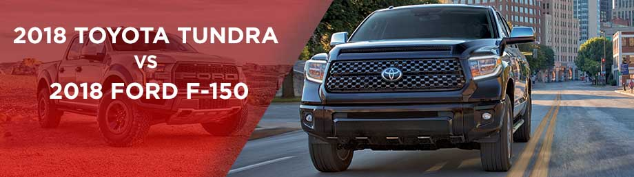 The 2018 Toyota Tundra vs The 2018 Ford F-150 in Atlanta, GA
