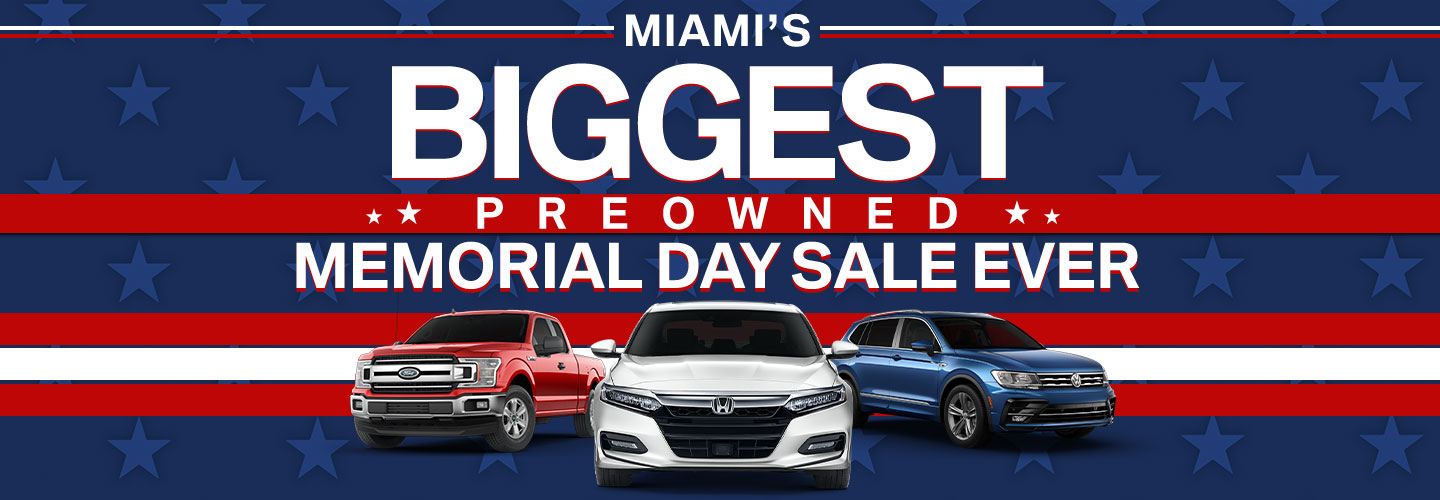 Miami's Biggest Pre-Owned Memorial Day Sale Ever