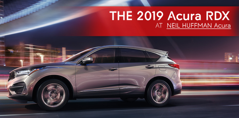 The 2019 Acura RDX at Neil Huffman Acura in Louisville near Elizabethtown
