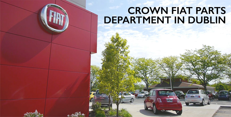 Crown FIAT Parts in Dublin OH serving Delaware & Columbus OH.
