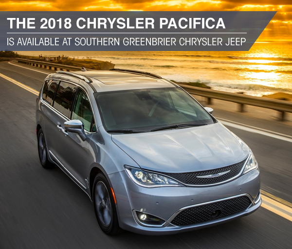 The 2018 Chrysler Pacifica is Available at Southern Greenbrier Chrysler Jeep near Ringgold, GA