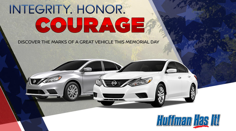 Donu0027t Drive Just Any Vehicle   Get To Neil Huffman Nissan Of Frankfort This  Memorial Day And Drive A Vehicle With True Integrity, Honor And Courage.