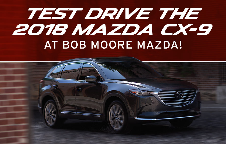 The 2018 Mazda CX-9 is available at Bob Moore Mazda in Oklahoma City, Oklahoma