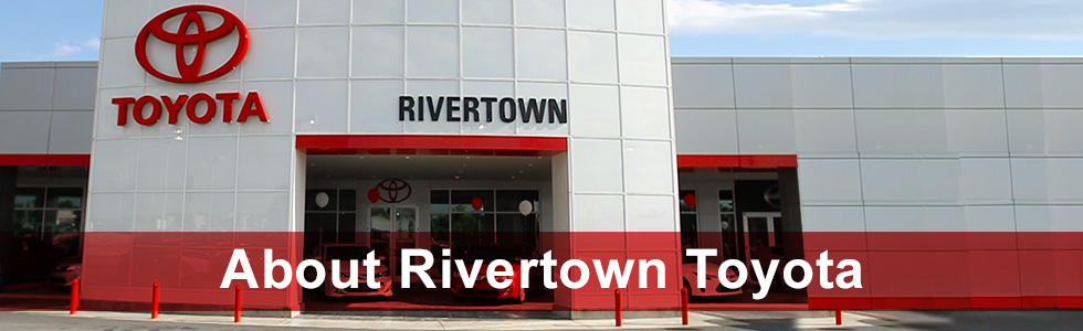 Rivertown Toyota is a new and used car, truck, and SUV dealership near