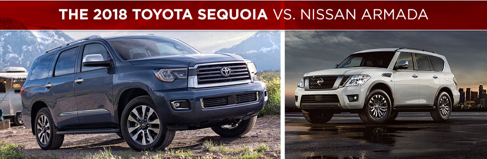 The 2018 Toyota Sequoia vs the 2018 Nissan Armada at Rivertown Toyota in Columbus, GA