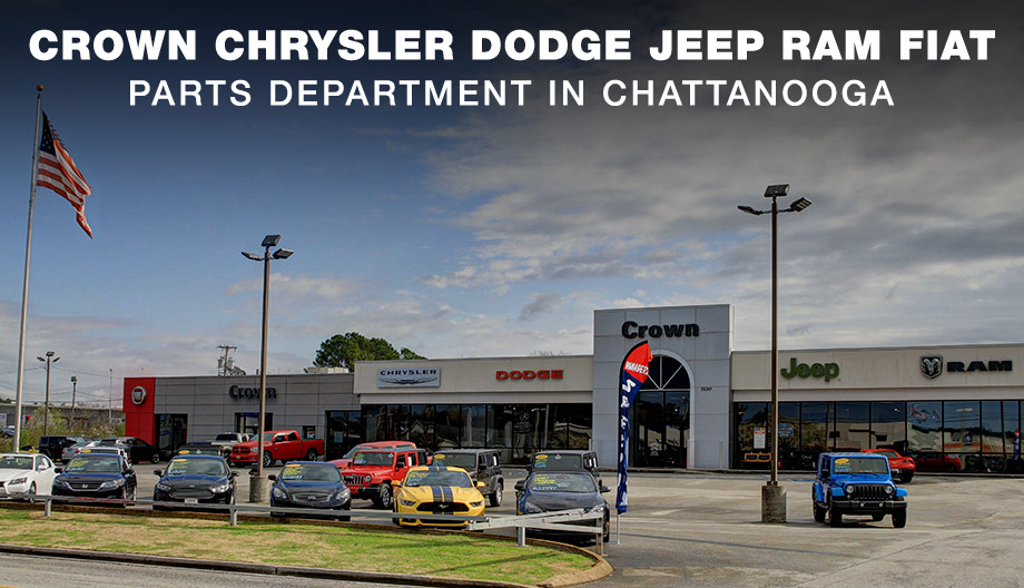 Crown Chrysler Dodge Jeep Ram FIAT Parts department in Chattanooga TN