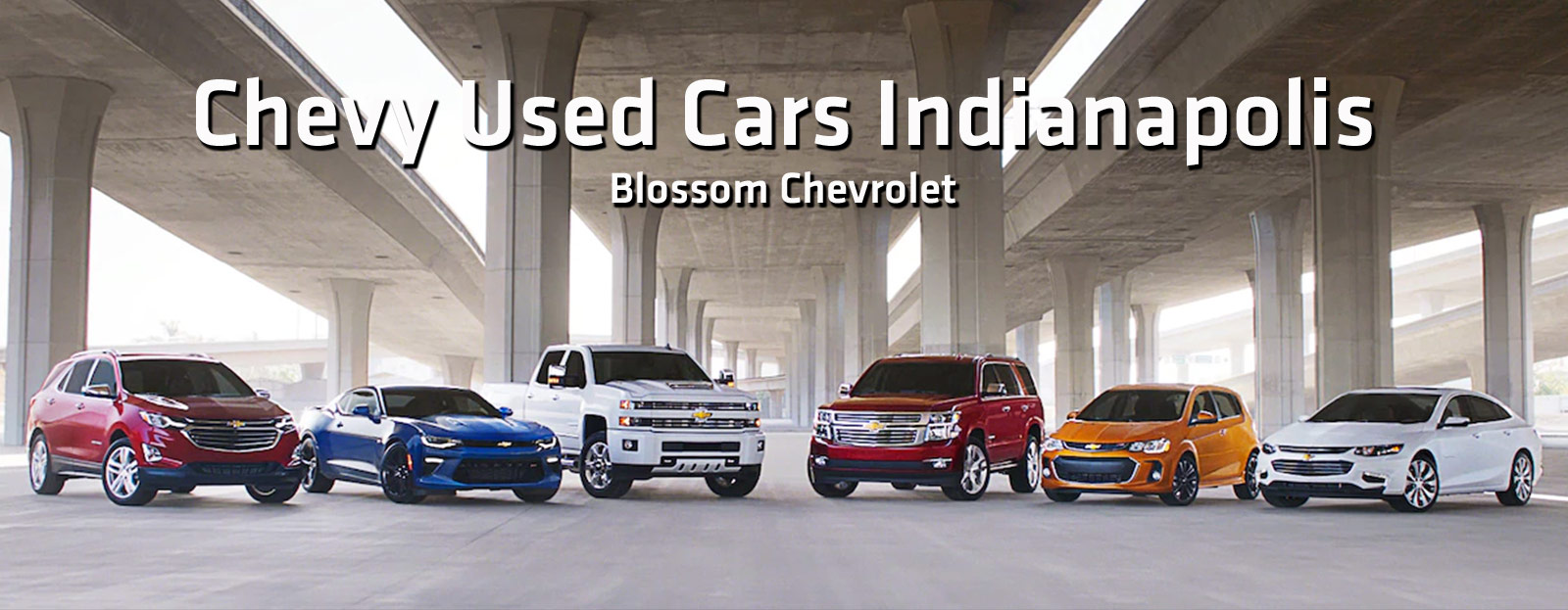 Used Cars Indianapolis >> Used Cars Indianapolis Blossom Chevy Dealership