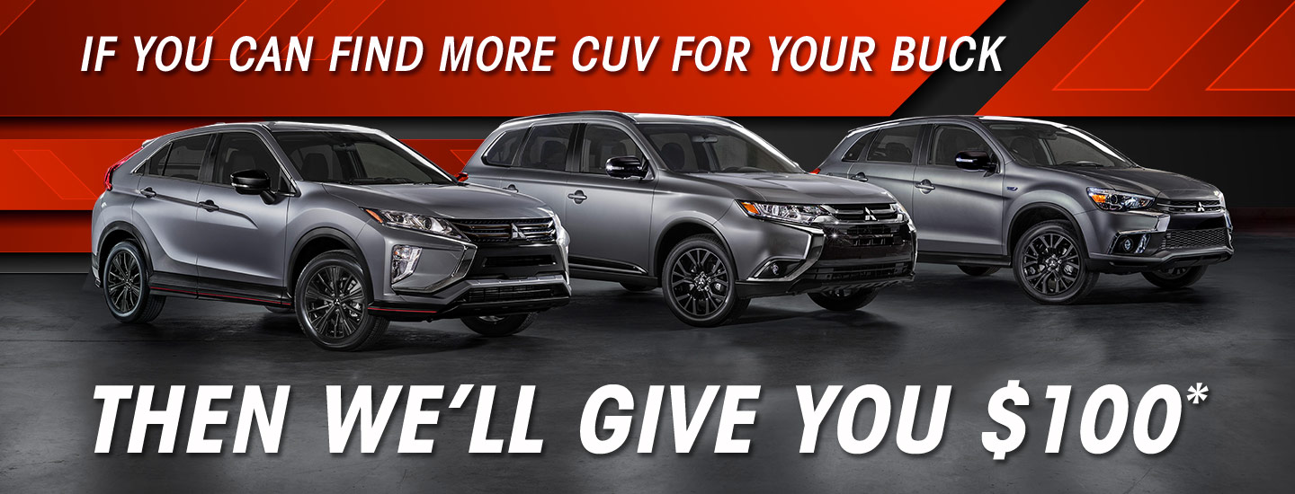 If you can find more CUV for your buck then we'll give you $100*