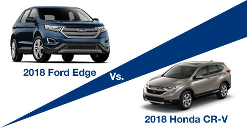 The 2018 Ford Edge vs. the 2018 Honda CR-V in Port Richey, FL