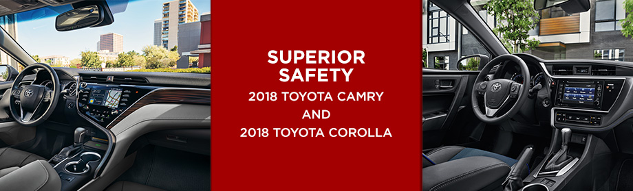 Safety features and interior of the 2018 Toyota Camry and 2018 Toyota Corolla - available at Rivertown Toyota near LaGrange, GA and Auburn, AL