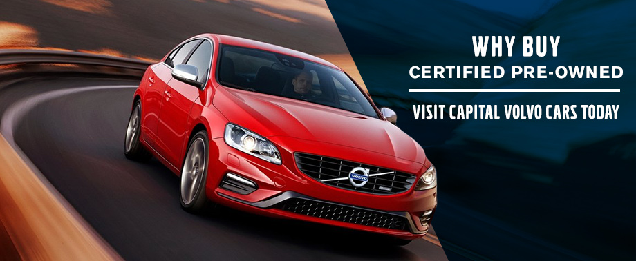 Volvo Certified Pre-Owned >> Why Buy Certified Pre Owned Capital Volvo Cars