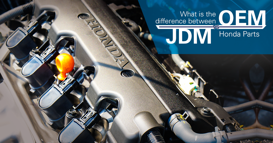 OEM vs JDM Honda Parts | Crown Honda | Dealership near Tampa