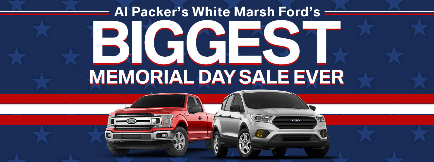 Al Pakcers's White Marsh Ford's Biggest Memorial Day Sale Ever