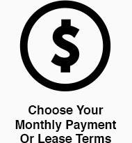 Choose Your Monthly Payment Or Lease Terms