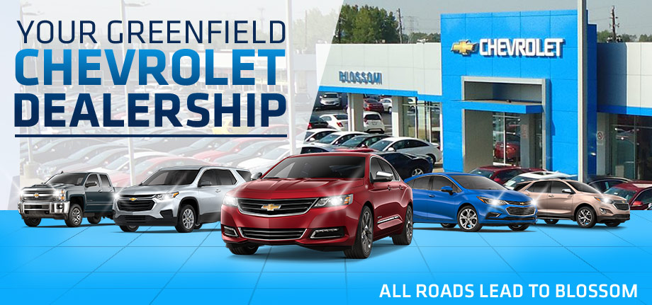 Chevy Dealerships Near Me >> Chevy Dealership Near Greenfield In Blossom Chevrolet