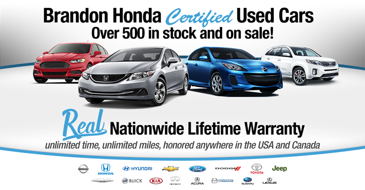Brandon Honda Certified Used Cars Real Nationwide Life Time Warranty