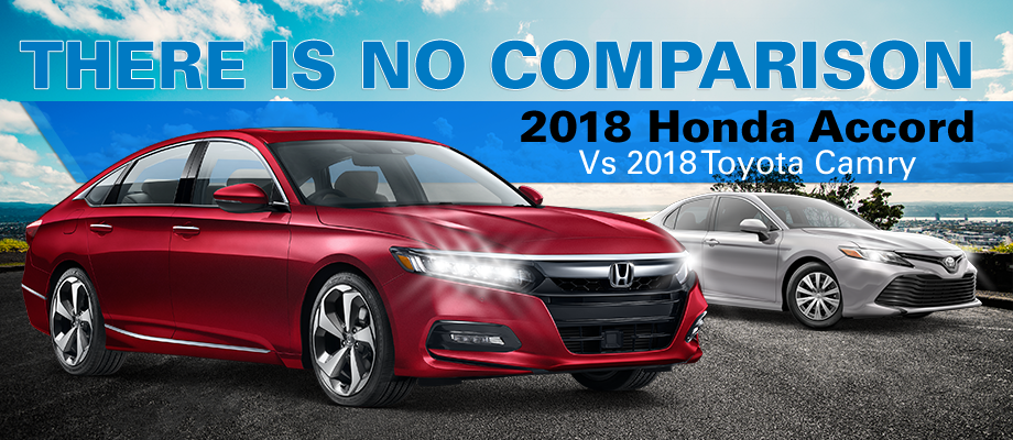 Compare 2018 Honda Accord to 2018 Toyota Camry, Honda of Ocala, Ocala, Gainesville, The Villages, FL