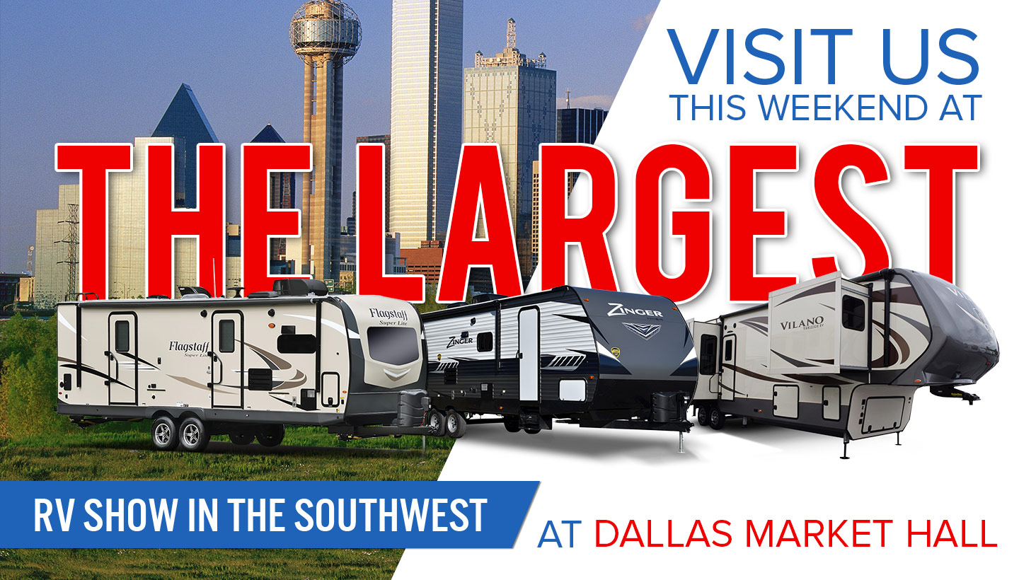 Visit Us This Weekend At The Largest RV Show In The Southwest At Dallas Market Hall