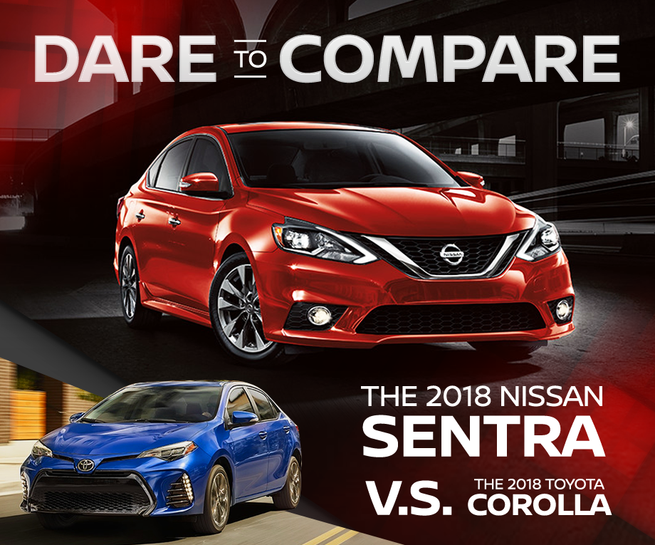 Compare the 2018 Nissan Sentra to the Toyota Corolla, Flagstaff Nissan, Flagstaff Arizona
