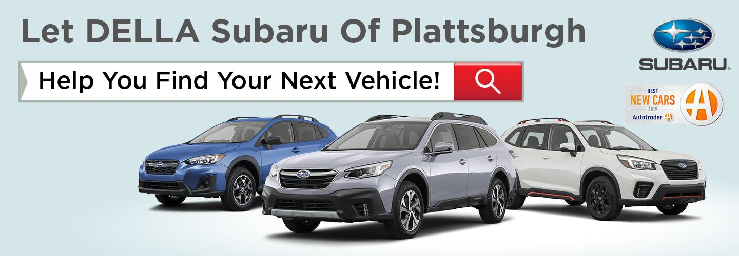 Let DELLA Subaru Of Plattsburgh Help You Find Your Next Vehicle!