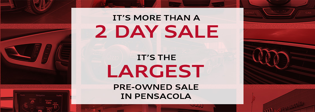 It's More Than A 2-Day Sales Event - It's The Largest Pre-Owned Sales Event In All Of Pensacola!