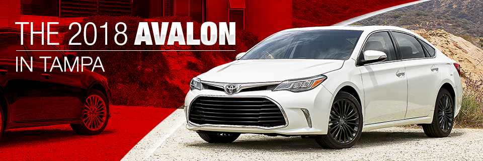 The 2018 Avalon is available at Toyota of Tampa Bay near Brandon, FL