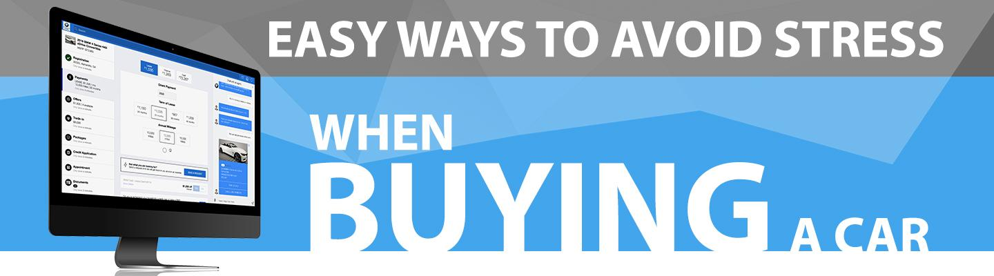 Easy ways to avoid stress when buying a car