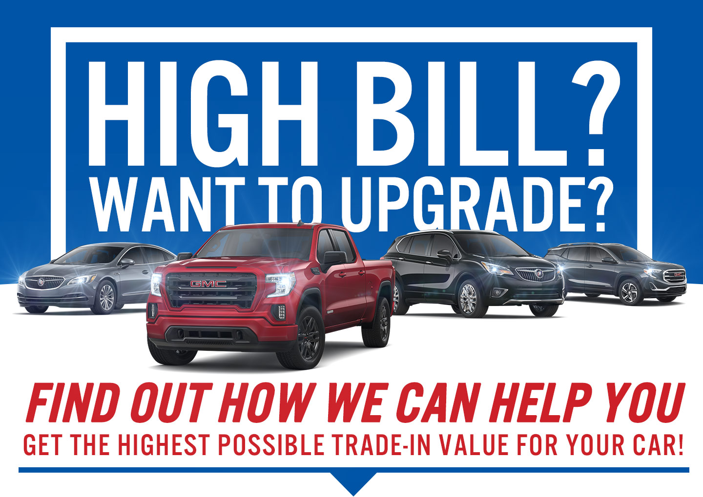 High Bill? Want to Update?