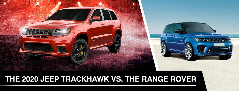 Compare The 2020 Jeep Trackhawk To The 2020 Rangerover Sport Svr Orlando Fl