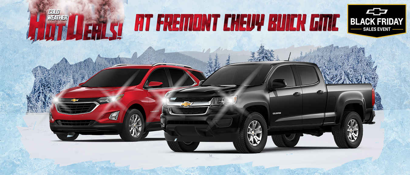 Fremont Chevy Buick Gmc Warm Up With These Offers Fremont